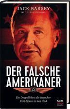 Der falsche Amerikaner von Jack Barsky (Buch) NEU