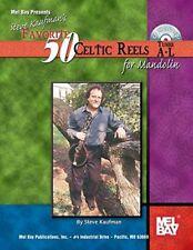 "MEL BAY-STEVE KAUFMAN'S ""50 FAVORITE CELTIC REELS TUNES A-L"" MUSIC BOOK/CD-NEW!!"