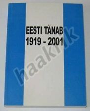 ESTONIAN STATE DECORATIONS, list of receivers 1919-2001