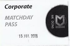 Ticket - Milton Keynes Dons v Derby County 15.07.06 Friendly (Matchday Pass)