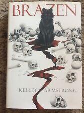 BRAZEN Kelley Armstrong 1st trade HC near fine OUT OF PRINT SUBTERRANEAN PRESS