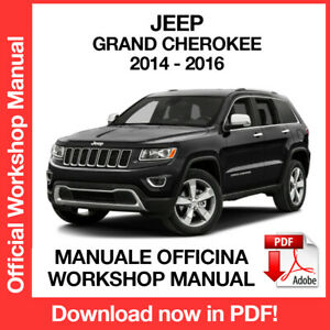 JEEP GRAND CHEROKEE 2014 2016. Service Manuale Officina Riparazione Workshop ENG