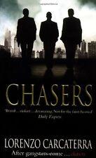 Chasers,Lorenzo Carcaterra- 9781416511724