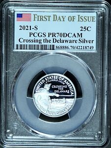 2021 S 25C SILVER CROSSING The DELAWARE PR70DCAM PCGS  FIRST DAY ISSUE