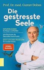 Die gestresste Seele | Gustav Dobos | Buch | Deutsch | 2020