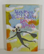 Dream Angus: The Celtic God of Dreams by Alexander McCall Smith (Hardcover)