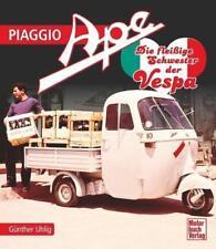 Piaggio Ape von Günther Uhlig (2015, Gebundene Ausgabe)