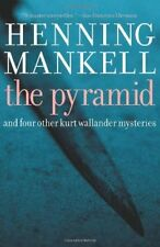 Pyramid: And Four Other Kurt Wallander Mysteries by Henning Mankell