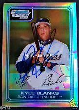 KYLE BLANKS Signed 2006 Bowman Chrome Refractor  /500 Auto PSA/DNA COA Autograph