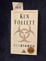 Ken Follett Nel Bianco formato tascabile