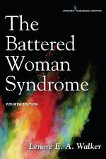 Battered Woman Syndrome, Fourth Edition: By Walker, Lenore E. A.