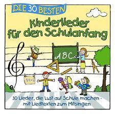 DIE 30 BESTEN KINDERLIEDER FÜR DEN SCHULANFANG     Neu & eingeschweißt!!