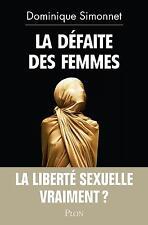 la défaite des femmes Simonnet  Dominique Occasion Livre