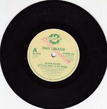 "PAUL LEKAKIS - BOOM BOOM (LET'S GO BACK TO MY ROOM) - 7"" ADVANCE COPY - Champion"