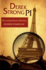 Derek Strong Pi : The Locked Room Mystery by George W. Barclay (2008, Paperback)