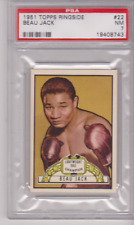 A Beauty-- Topps Ringside # 22 BEAU JACK PSA 7 NM Augusta, Georgia