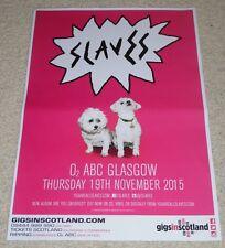 SLAVES - nov 2015 - rare UK live music show memorabilia concert gig tour poster