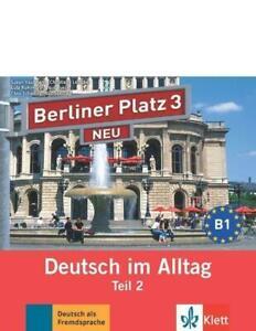 Berliner Platz 3 NEU in Teilbänden - Audio-CD zum Lehrbuch, Teil 2   Audio-CD