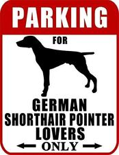 Parking for German Shorthaired Pointer Lovers Only (Red Ver.) Laminated Dog Sign