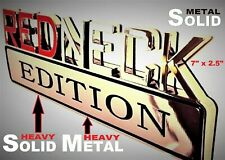 METAL Redneck Edition Badge HIGHEST QUALITY ON EBAY Ford Tailgate Fender Decal