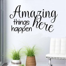 """Amazing Things Happen Here Decal Wall Sticker Inspirational Vinyl 13"""" x  22"""""""