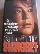 Simone Signoret: La nostalgie n'est plus ce qu'elle était/ France Loisirs, 1977