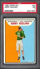 1965 TOPPS CFL FOOTBALL 23 JERRY KEELING PSA 7 NM CALGARY STAMPEDERS UNIV TULSA