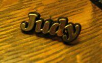 Judy Lapel Pin - Vintage Groovy Judy Name Gold Black Judy Lapel Plastic Badge