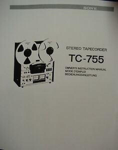 SONY TC-755 TAPE DECK OWNER'S MANUAL 32 Pages
