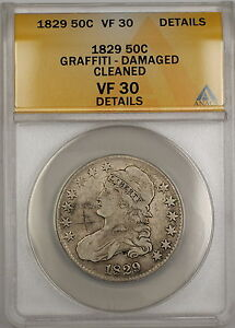 1829 Capped Bust Silver 50c Coin ANACS VF-30 Details Graffiti-Damaged-Clnd PRX