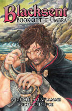 NEW Blacksent: Book of the Umbra by Michael A LaFlamme