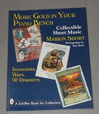 MORE GOLD IN YOUR PIANO BENCH ~ Collectible Sheet Music: Inventions, Wars
