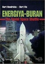 Energiya-Buran : The Soviet Space Shuttle by Bert Vis and Bart Hendrickx...