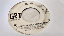 Big Sir 45 Heart Teaser, Crowd Pleaser/New Day's Sunshine GRT Promo Garage Fuzz