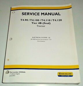 New Holland T4.90-T4.120 4B Tractor ELECTRICAL SYSTEMS SCHEMATICS Service Manual