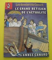 Dossiers du Canard ( enchainé ) N° 46 - grand bétisier - Année 1992