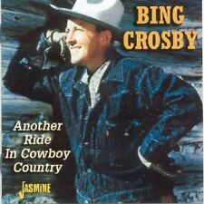 BING CROSBY - ANOTHER RIDE IN COWBOY COUNTRY  CD NEU