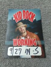 Kid Rock Working Pass