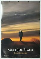 "Meet Joe Black 1998 Double Sided Original Movie Poster 27"" x 40"""