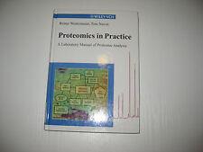 Proteomics in Practice von Reiner Westermeier, Tom Naven  (2002)