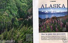 Coupure de presse Clipping 2006 Géo Alaska sur la piste des pionners (34 pages)