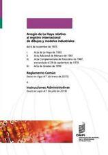 Arreglo de la Haya Relativo Al Registro Internacional de Dibujos y Modelos...