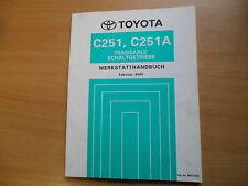 Werkstatthandbuch Toyota Transaxle Schalt Getriebe C251 C251F - 02.2004 RM1101M