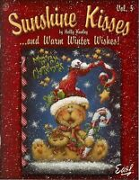 Sunshine Kisses & Warm Winter Wishes # 5 Holly Hanley Painting Book OOP NEW