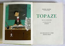 TOPAZE illustré par DUBOUT, bel exemplaire numéroté, MARCEL PAGNOL, 1952 .