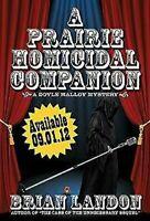 Prairie Homicidal Compañero de La Libro en Rústica Brian Landon