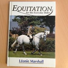 EQUITATION FOR THE EVERYDAY RIDER EQUESTRIAN HORSE SCHOOL TRAINING RIDING EQUINE