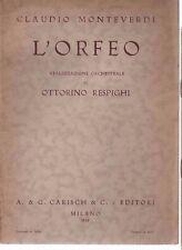 LIBRETTI D'OPERA L'ORFEO - MONTEVERDI - OTTORINO RESPIGHI - CARISCH