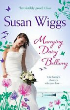Marrying Daisy Bellamy (The Lakeshore Chronicles, Book 8),Susan Wiggs