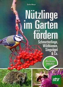Nützlinge im Garten fördern (Buch) Schmetterlinge, Wildbienen, Singvögel & Co.